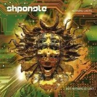 Shpongle - Nothing Lasts... But Nothing Is Los
