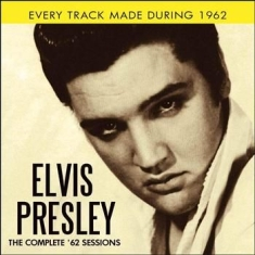 Presley Elvis - Complete 62 Sessions (2 Cd)