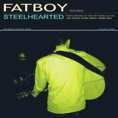 Fatboy - Steelhearted