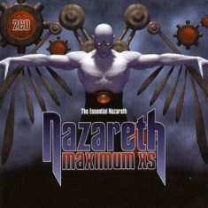 Nazareth - Maximum Xs: Essential Nazareth