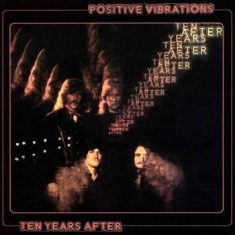 Ten Years After - Positive Vibrations
