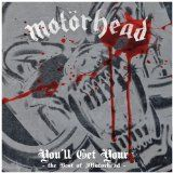 Motörhead - You'll Get Yours - The Best Of