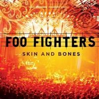 Foo Fighters - Skin & Bones -Live-