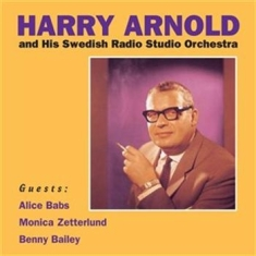 Arnold Harry - Harry Arnold And His Swedish Radio