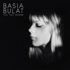 Bulat Basia - Tall Tall Shadow