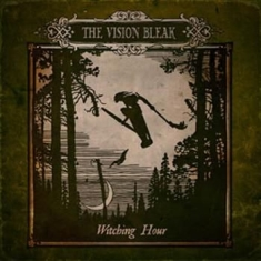 Vision Bleak - Witching Hour