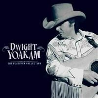 Dwight Yoakam - Dwight Yoakam - The Platinum C