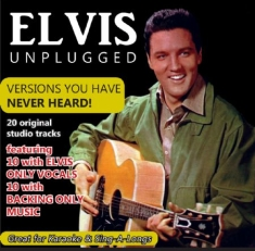 Presley Elvis - Elvis Unplugged: Versions You Have