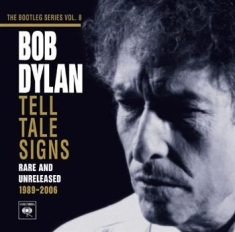 Dylan Bob - Tell Tale Signs: The Bootleg Series