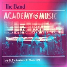 Band - Live At The Academy Of Music 1971 (