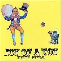 Ayers Kevin - Joy Of A Toy