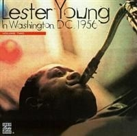 Lester Young - Washington Dc 1956 Vol 2