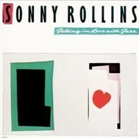 Rollins Sonny - Falling In Love With Jazz