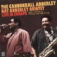 Adderley cannonball - What Is This Thing Called Soul i gruppen CD / Jazz/Blues hos Bengans Skivbutik AB (633058)