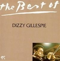 Dizzy Gillespie - Best Of