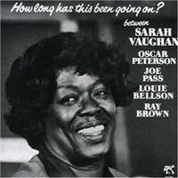 Sarah Vaughan - How Long Has This Been Going On