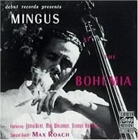 Mingus Charles - Mingus At The Bohemia