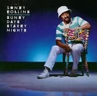Rollins Sonny - Sunny Days Starry Nights