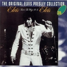 Presley Elvis - That's The Way It Is