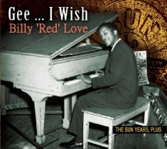 Love Billy 'red' - Gee... I Wish The Sun