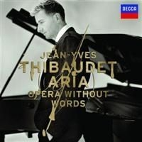 Thibaudet Jean-Yves, Piano - Aria - Opera Without Words