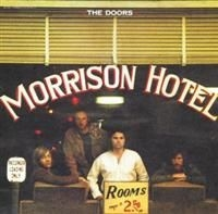 The Doors - Morrison Hotel (40Th Anniversa