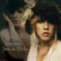Stevie Nicks - Crystal Visions...The Very Bes