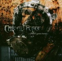 Carnal Forge - Whos Gonna Burn