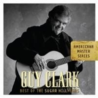 Clark Guy - Best Of The Sugar Hill Years