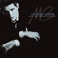 Bublé Michael - Call Me Irresponsible