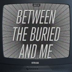 Between The Buried And Me - Best Of Bt.B.A.M. (2Cd+Dvd)