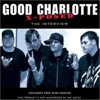 Good Charlotte - X-Posed (Rare And Unpublished Inte
