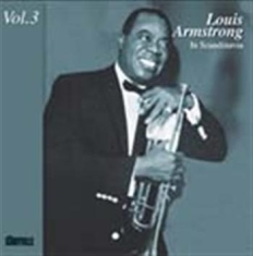 Armstrong Louis - In Scandinavia Vol 3