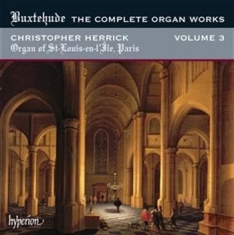 Buxtehude - The Complete Organ Works Vol 3