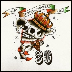 Troublemakers - 30