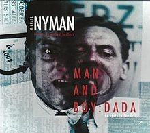 Michael Nyman - Man And Boy: Dada