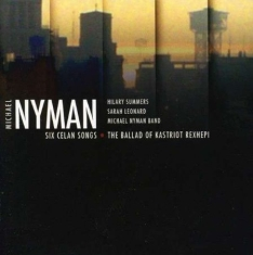 Michael Nyman - Six Celan Songs, The Ballad Of