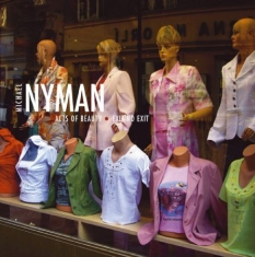 Michael Nyman - Acts Of Beauty, Exit No Exit
