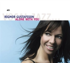 Rigmor Gustafsson - Alone With You
