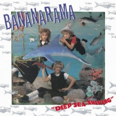 Bananarama - Deep Sea Skiving (2Cd+Dvd)