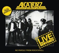 Alcatrazz - Live Sentence:No Parole From Rock'n
