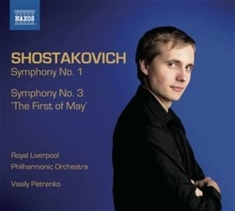 Shostakovich - Symphonies Nos 1 And 3