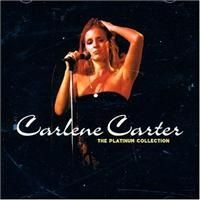 Carlene Carter - The Platinum Collection