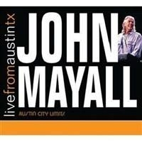 John Mayall - Live From Austin Tx