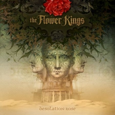 Flower Kings The - Desolation Rose