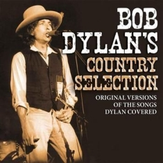 Dylan Bob - Bob Dylans Country Selection