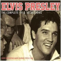 Presley Elvis - Complete 59 & 60 Sessions (2 Cd)