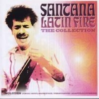 Santana - Latin Fire The Collection