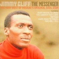 Jimmy Cliff - Messenger -  Very Best Of Jimmy Cli