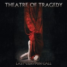 Theatre Of Tragedy - Last Curtain Call ( 2 Cd)
